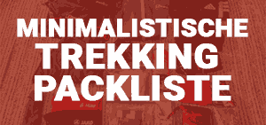 Minimalistische Trekking Packliste Outdoor Blog BergReif